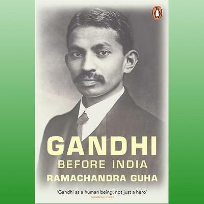Gandhi Before India Guha  Ramachandra 9780141044217