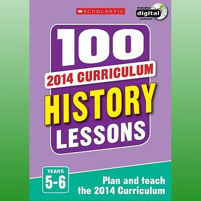 100 History Lessons: Years 5-6 Lewis  Helen 9781407128559