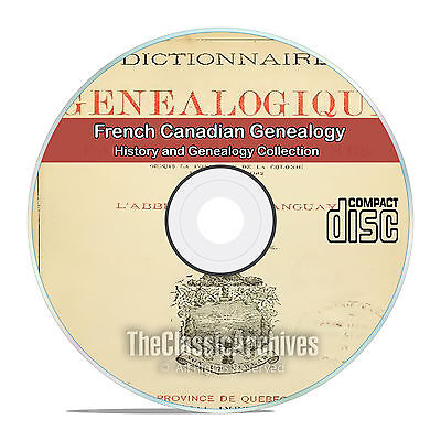French Canadian History and Genealogy 10 classic out of print books DVD CD V90