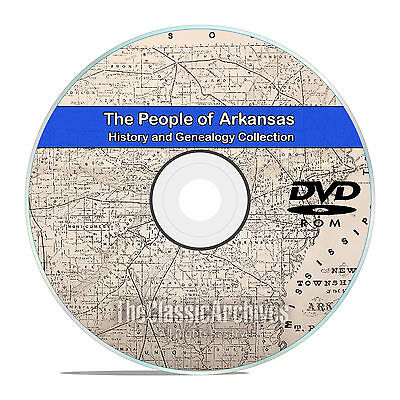Arkansas AR, People, Cities, & Towns, History and Genealogy 28 Books DVD CD V94