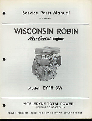 Factory Teledyne Wisconsin Robin Engine EY 18 3W Repair Service Parts Manual