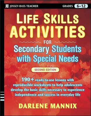 Life Skills Activities for Secondary Students with Special Needs by Darlene Mann