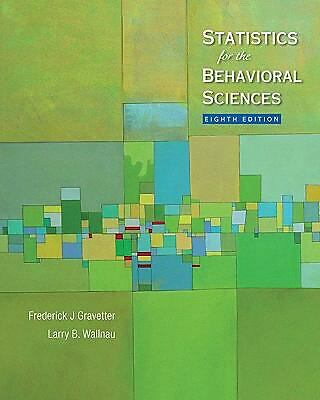Statistics for the Behavioral Sciences by Larry B. Wallnau and Frederick J....