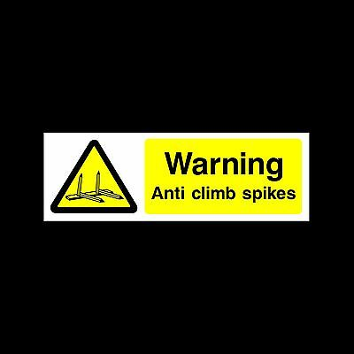Warning Anti-Climb Spikes Sign, Sticker - All Sizes & Materials - (MISC96)