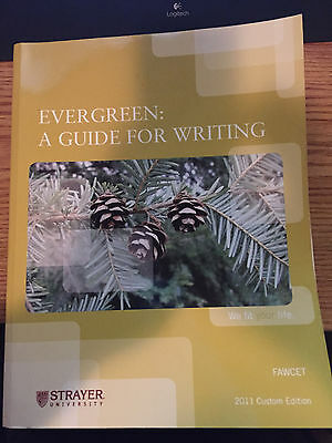 Evergreen : A Guide to Writing with Readings by Susan (Susan Fawcett) Fawcett...