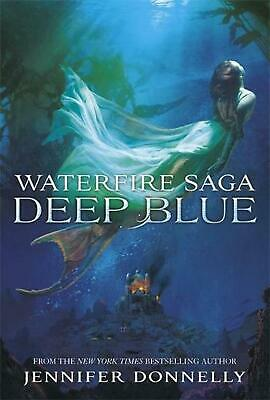 Waterfire Saga: Deep Blue: Book 1 by Jennifer Donnelly (English) Paperback Book