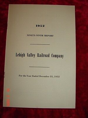 LEHIGH VALLEY RAILROAD - 99th Annual Report - 1952