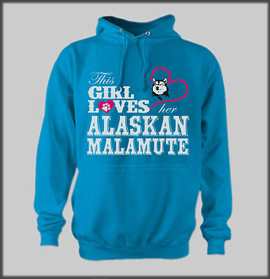 Size 16 Funny This Girl Loves Her Alaskan Malamute Hoody Sled Dog Gift Present