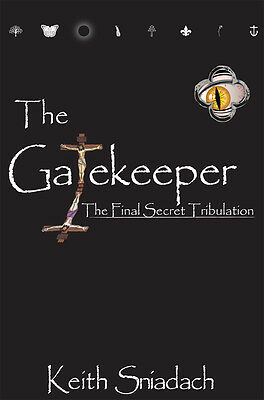 Holiday book price! The Gatekeeper: The Final Secret Tribulation. Signed