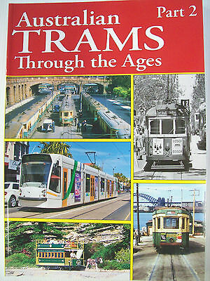 Australian Trams Through The Ages Part 2