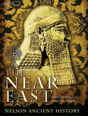 The Near East: Nelson Ancient History for HSC : Nelson Ancient History for HSC b