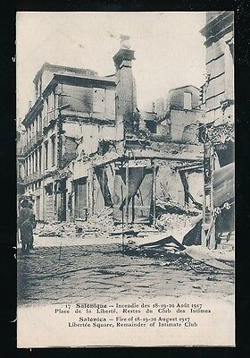 Greece SALONIQUE Salonica Fire disaster 1917 Intimate Club Libertee Sq ruins PPC