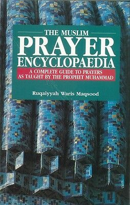 The Muslim Prayer Encyclopaedia