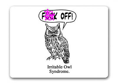 Rude Irritable Owl Syndrome Mouse Mat Pad Funny Office Work Computer Gift