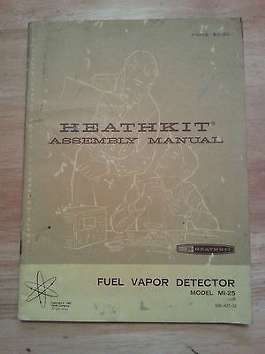 HEATHKIT FUEL VAPOR DETECTOR MANUAL MODEL MI-25