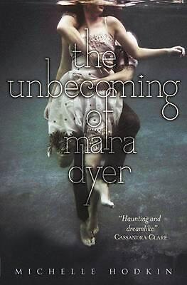 The Unbecoming of Mara Dyer by Michelle Hodkin Paperback Book (English)