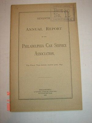1897 - 7th Annual Report - PHILADELPHIA CAR SERVICE ASSOCIATION