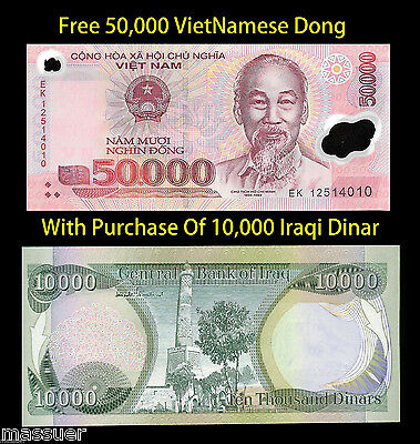 Free 50,000 Viet Nam Dong With Purchase Of 10,000 New Iraqi Dinar - Lot Of 1 Ea