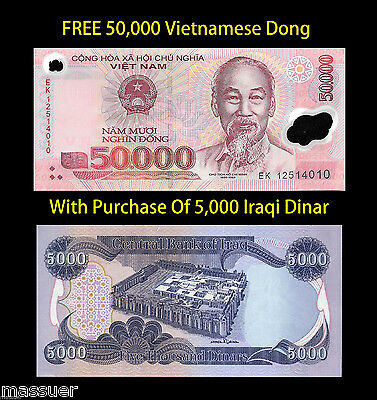 Free 50,000 Viet Nam Dong With Purchase Of 5,000 New Iraqi Dinar - Lot Of 1 Ea