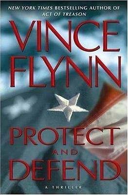 Protect and Defend by Vince Flynn (BB) *HB*   MITCH RAPP!!