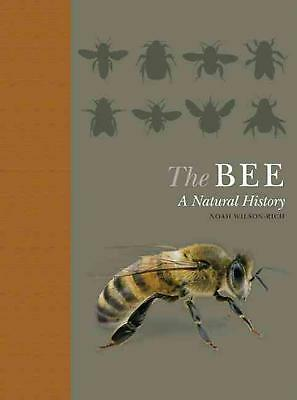 Bee: A Natural History by Noah Wilson-Rich (English) Hardcover Book Free Shippin