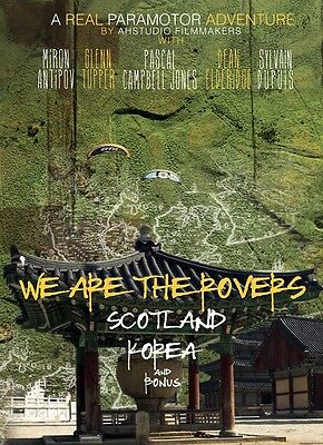 We Are The Rovers - Paramotor Adventure Film: Scotland, Korea. PPG DVD - ON SALE