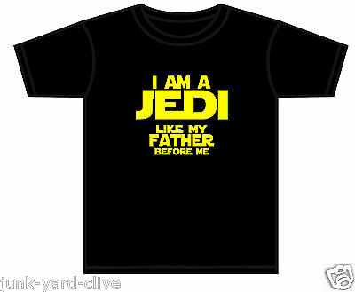 Star Wars T-Shirt Toddler Baby I Am A Jedi Like My Father Asst Colours 0-11 Yrs