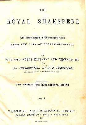 The Royal Shakespeare. The Poet's Works in Chronological Order From the Text of