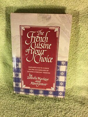 The French Cuisine of Your Choice, Hardcover, First Edition