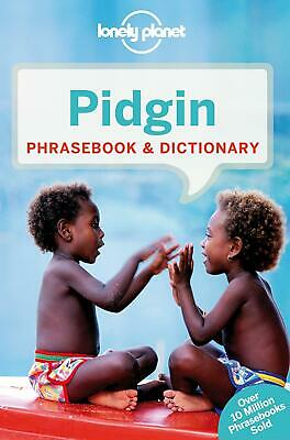 Lonely Planet Pidgin Phrasebook & Dictionary by Lonely Planet (English) Paperbac