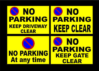 Yellow No Parking Signs Keep Gate / Driveway Clear All Materials A5 A4 A3 A2