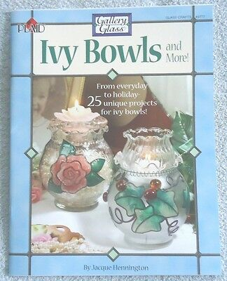 Ivy Bowls and more! Glass Crafts #9777 by Jacque Hennington