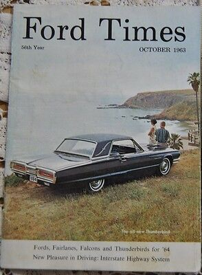 FORD TIMES OCTOBER 1963 THE CAR OWNER'S MAGAZINE THUNDERBIRD COVER INTERSTATE