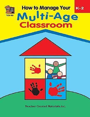 How to Manage Your Multi-Age Classroom, Grades K-2, Merrick, Sandra, Acceptable
