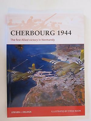 Osprey Book: Cherbourg 1944: The first Allied victory in Normandy - Campaign 278