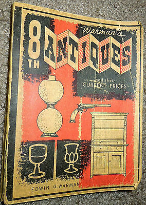 Vintage 1965 Warman's 8th Antiques and Their Current Prices by Edwin G. Warman