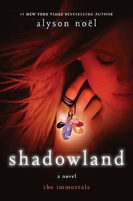 Shadowland-The Immortals book #3 by Alyson Noel (2009, Hardcover)