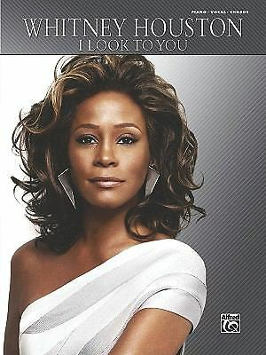 Whitney Houston: I Look To You Book For Piano Vocal And Chords, Houston, Whitney
