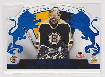 TIM THOMAS 2002-03 02-03 Pacific Crown Royale BLUE Parallel /350 rookie RC #104