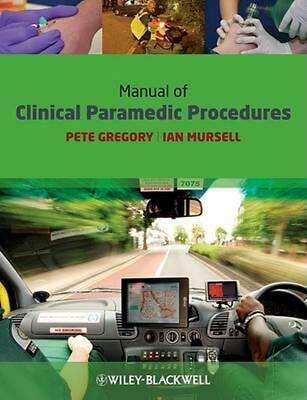 Manual of Clinical Paramedic Procedures 1st Edition by Pete Gregory (English) Pa