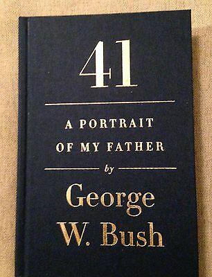 George W Bush,Autographed- DELUXE- Book,Portrait of my father