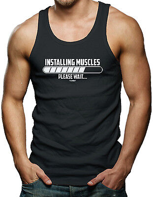 Installing Muscle…Please Wait - Gym Workout Exercise Men's Tank Top T-shirt