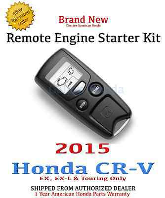 Genuine OEM Honda CRV EX EX L Touring Remote Engine Start Kit 2015