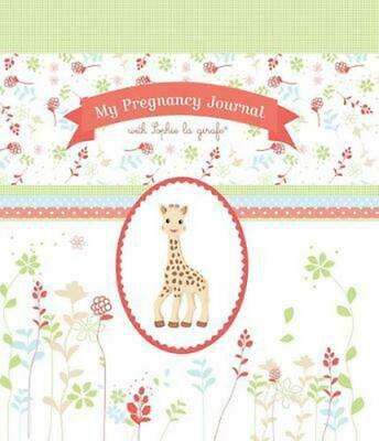 My Pregnancy Journal with Sophie La Girafe(r) by The Experiment LLC (English) Ha