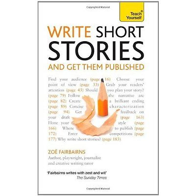 Write Short Stories-Get Them Published Teach Yourself Fairbairns . 9781444124033