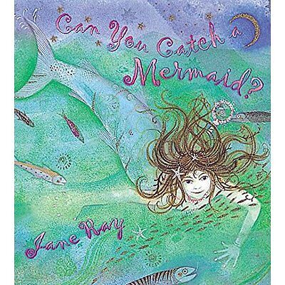 Can You Catch a Mermaid? Ray Orchard Books PB / 9781841212968