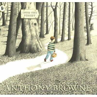 Into the Forest Anthony Browne Walker Books Ltd PB / 9781844285594