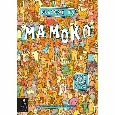 Welcome to Mamoko Mizielinska, Mizielinski Big Picture Press HB 9781848775558