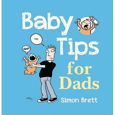 Baby Tips for Dads Simon Brett Summersdale Publishers HB 9781849532839