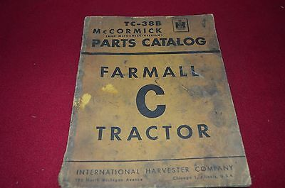 International Harvester C Tractor Dealer's Parts Book TEIN